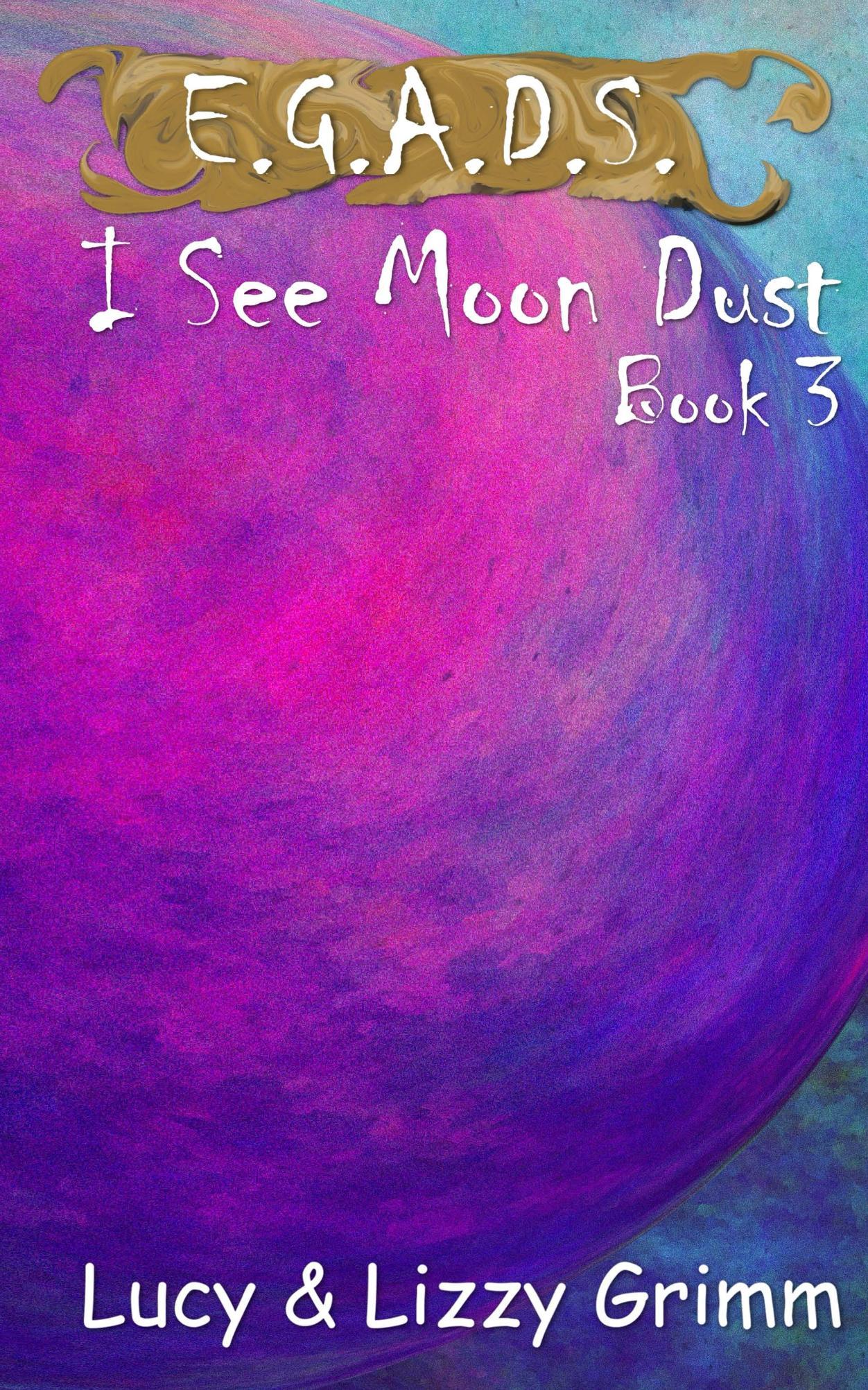 I See Moon Dust